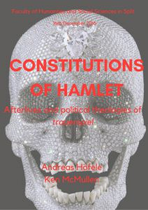 Constitutions of Hamlet - afterlives...